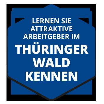 Button Lernen Sie Top Arbeitgeber in Thüringen und im Thüringer Wald kennen!